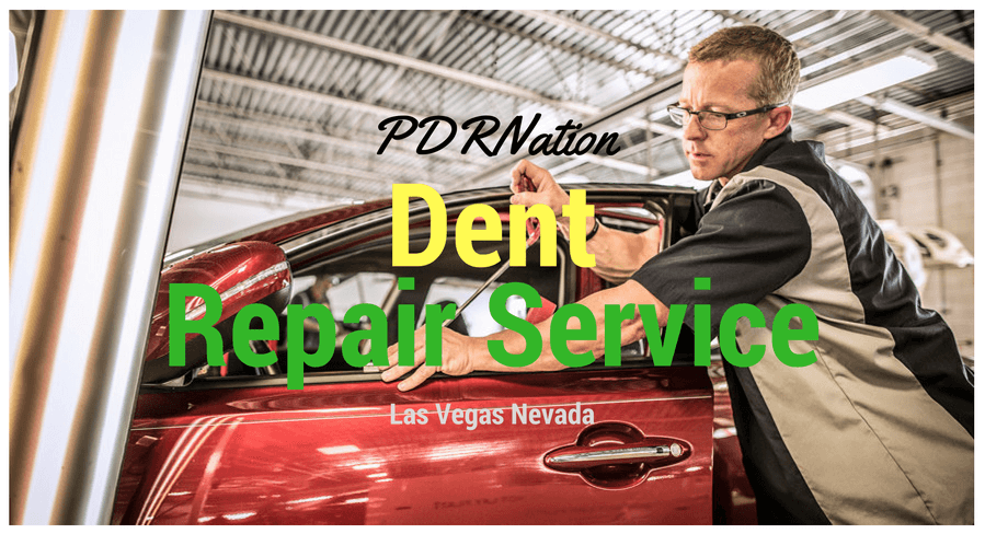 Dent Repair Las Vegas Nevada Service - Get the Best Dent Repair Las Vegas Nevada Service