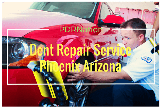 Dent Repair Service Phoenix Arizona - How to Find the Best dent repair service Phoenix Arizona